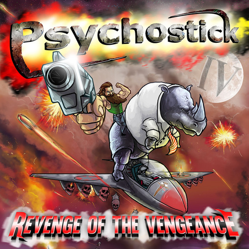 IV: Revenge of the Vengeance von Psychostick