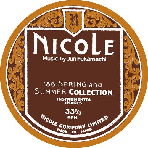 Nicole (1986 Spring And Summer Collection - Instrumental Images) de Jun Fukamachi