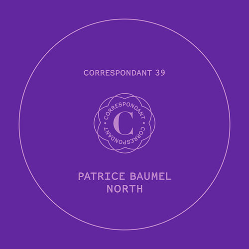 North EP by Patrice Bäumel