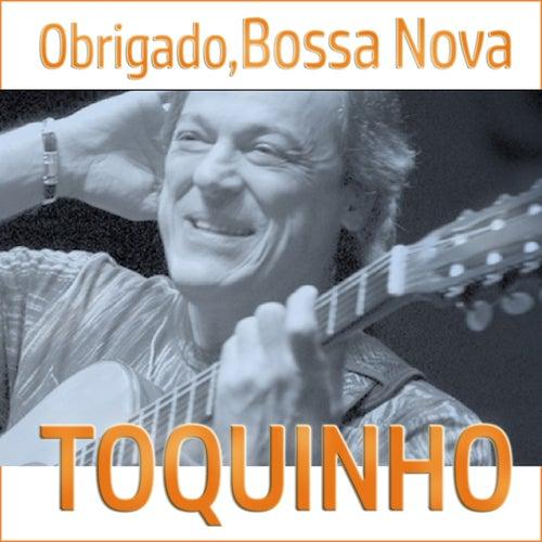Obrigado, Bossa Nova by Toquinho