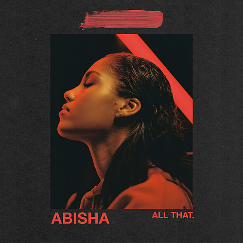 All That by Abisha