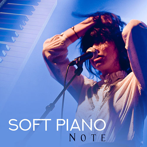 Soft Piano Note – Easy Listening Piano Songs, Stress    by Vintage Cafe