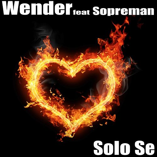Solo se by Wender