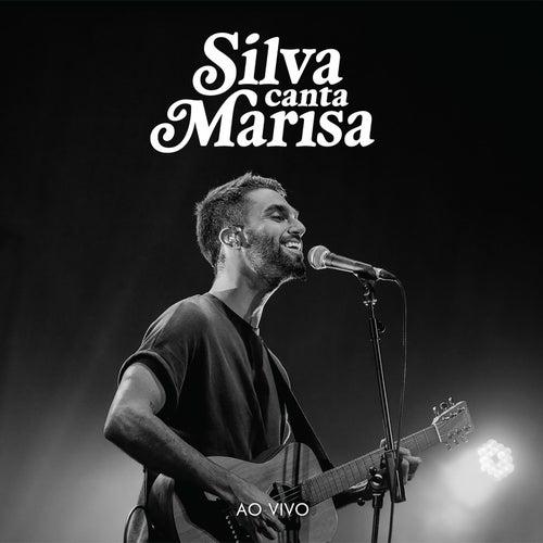 Silva Canta Marisa (Ao Vivo) von Silva