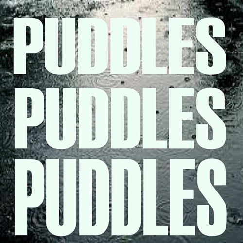 Puddles, Puddles, Puddles by Various Artists
