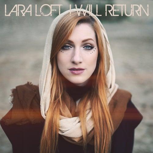 I Will Return di Lara Loft
