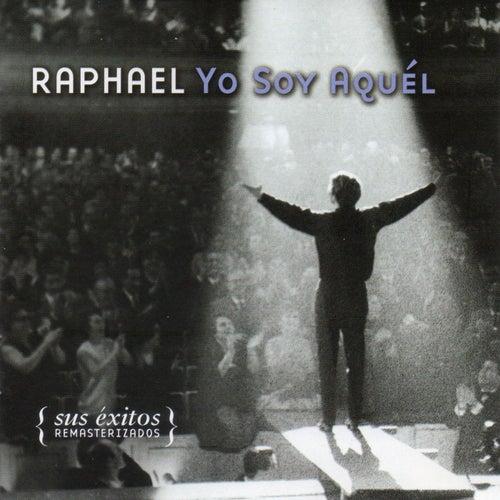 Yo Soy Aquél (Sus Exitos Remasterizados) de Raphael