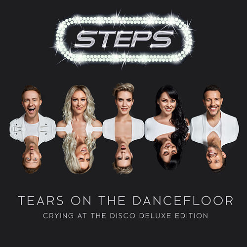 Tears On The Dancefloor (Crying At The Disco Deluxe Edition) de Steps
