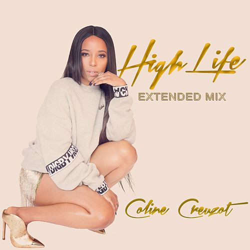 High Life (Extended Mix) de Coline Creuzot