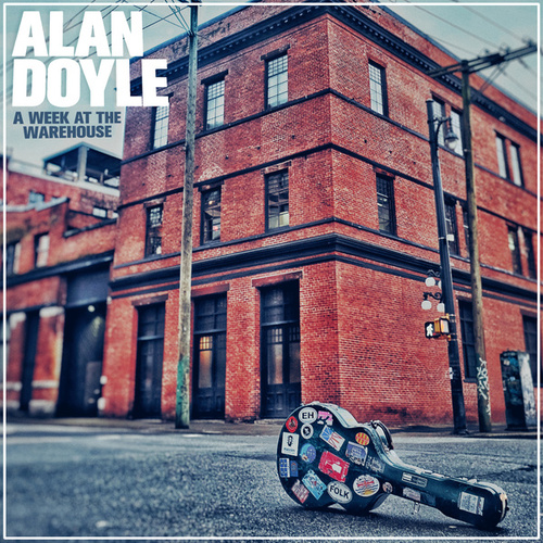A Week At The Warehouse de Alan Doyle