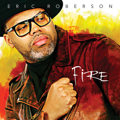 Fire de Eric Roberson