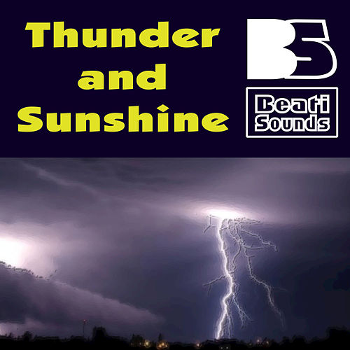 Thunder and Sunshine by Beati Sounds