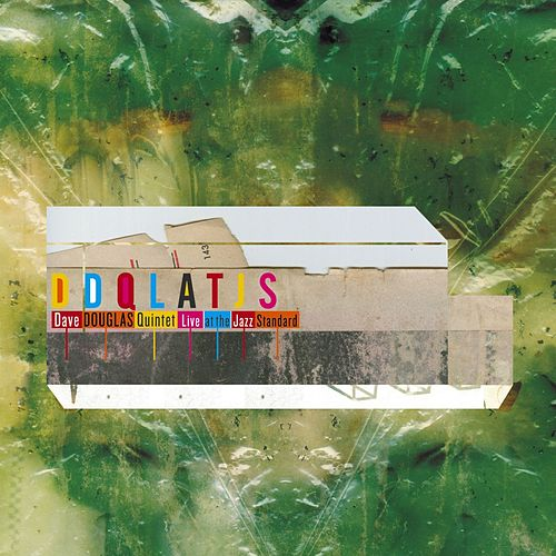 Live at the Jazz Standard by Dave Douglas