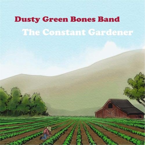 The Constant Gardener de Dusty Green Bones Band
