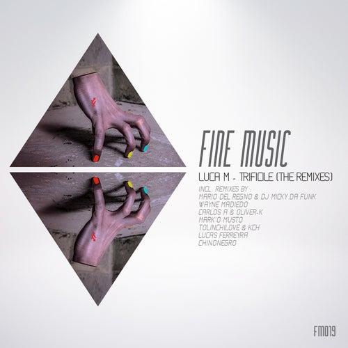 Trificile (The Remixes) by Luca M