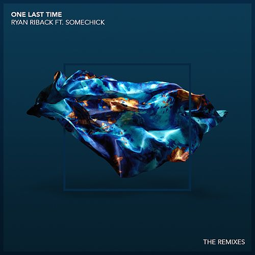 One Last Time (The Remixes) by Ryan Riback