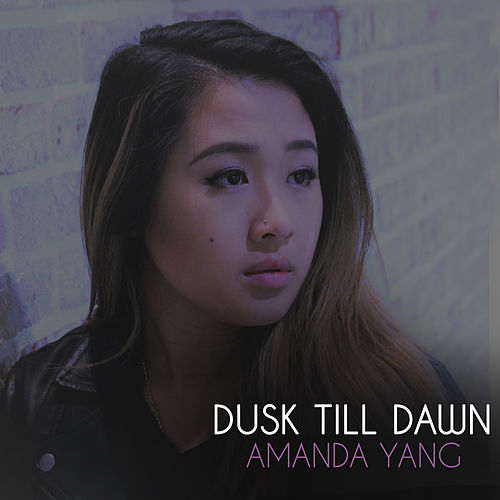 Dusk Till Dawn by Amanda Yang