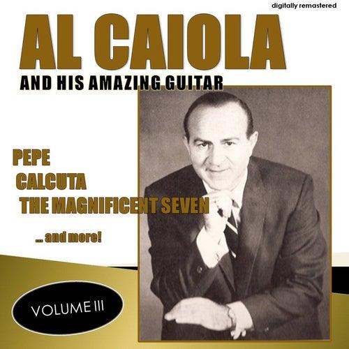 Al Caiola and His Amazing Guitar, Vol. 3 (Remastered) by Al Caiola