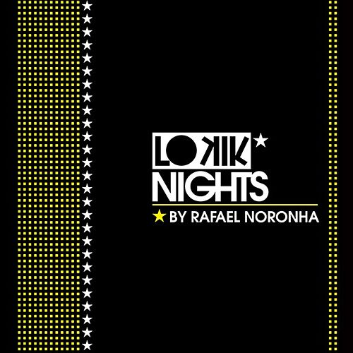 Lo kik Nights by Rafael Noronha by Various Artists