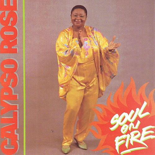 Soul On Fire von Calypso Rose