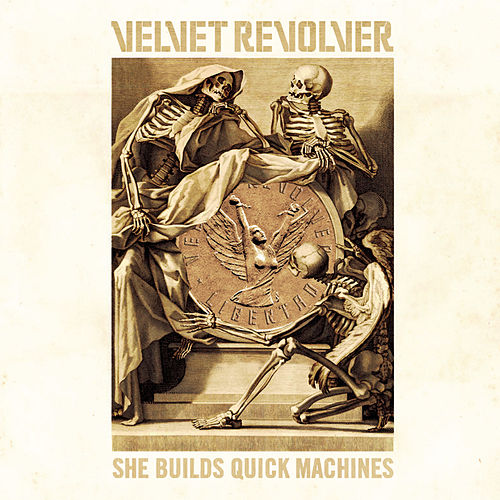 She Builds Quick Machines by Velvet Revolver
