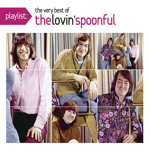 Playlist: The Very Best Of The Lovin' Spoonful de The Lovin' Spoonful
