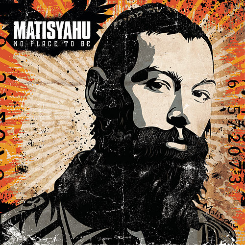 Selections from No Place To Be de Matisyahu