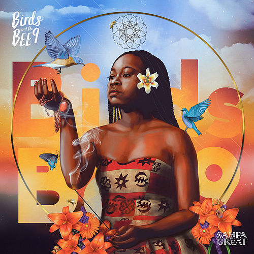 Birds and the BEE9 by Sampa the Great