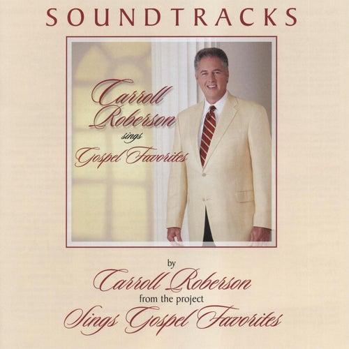 Gospel Favorites (Soundtracks) by Carroll Roberson
