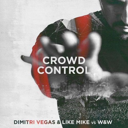 Crowd Control de Dimitri Vegas & Like Mike