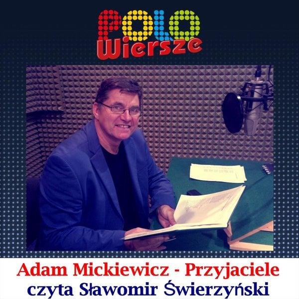 Polo Wiersze Adam Mickiewicz Przyjaciele De Sławomir