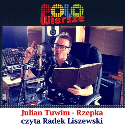 Polo Wiersze Julian Tuwim Rzepka De Radek Liszewski
