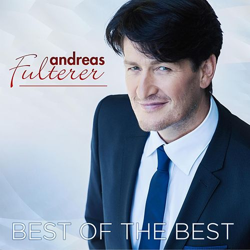 Best Of The Best von Andreas Fulterer