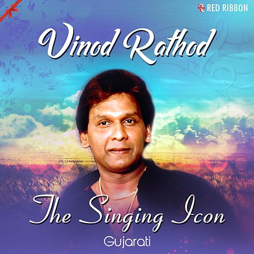 Vinod Rathod- The Singing Icon (Gujarati) by Vinod Rathod