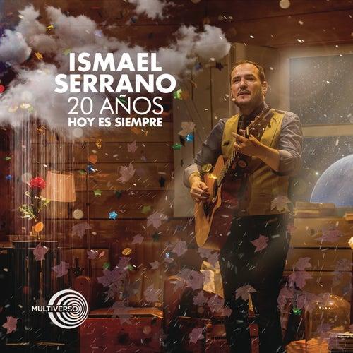 20 Años Hoy Es Siempre (En Directo) de Ismael Serrano
