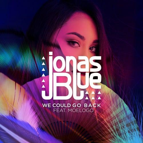 We Could Go Back (feat. Moelogo) de Jonas Blue