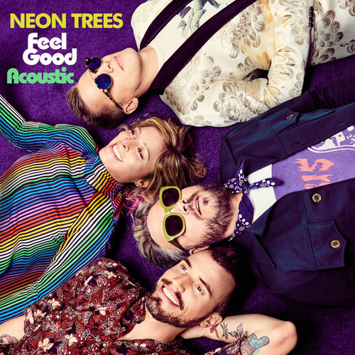 Feel Good (Acoustic) de Neon Trees