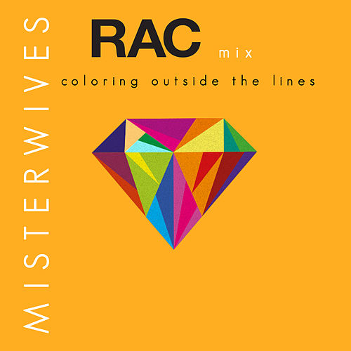Coloring Outside The Lines (RAC Mix) de MisterWives