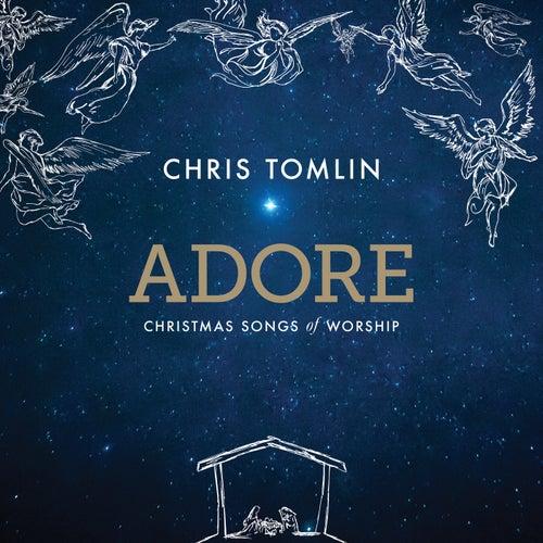 Adore: Christmas Songs Of Worship (Deluxe Edition/Live) de Chris Tomlin