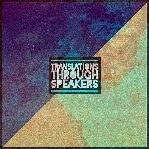 Translations Through Speakers by Jon Bellion
