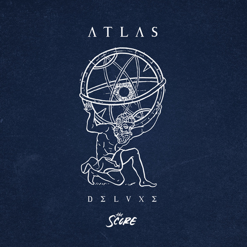 ATLAS (Deluxe) von The Score