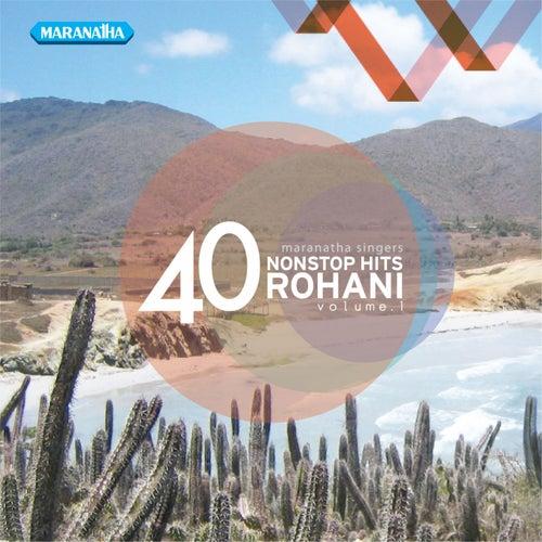 40 Nonstop Hits Rohani, Vol. 1 by Maranatha! Singers