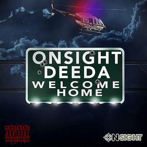Welcome Home de Onsight Deeda