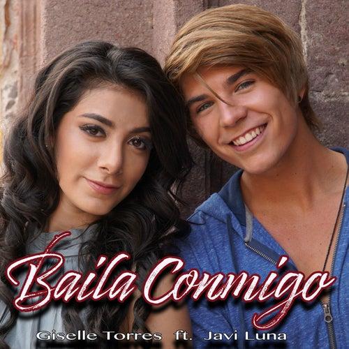 Baila Conmigo (feat. Javier Luna) de Giselle Torres