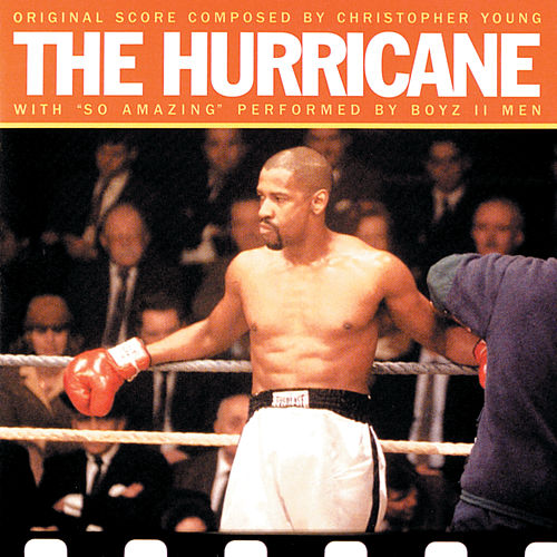 The Hurricane: Original Score Composed By Christopher Young by Boyz II Men
