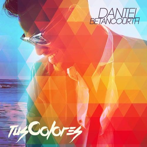 Tus Colores de Daniel Betancourth