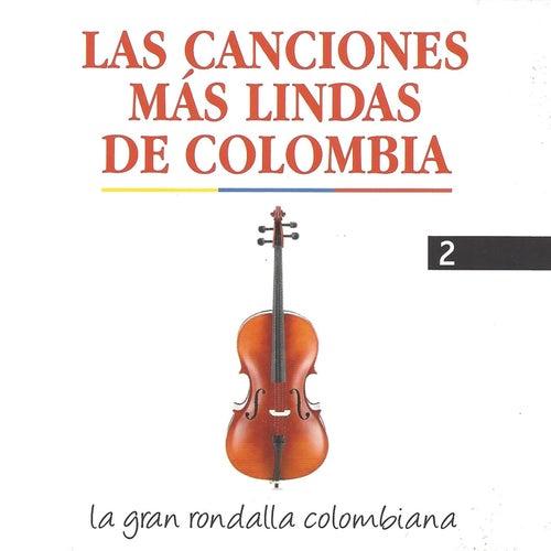 Las Canciones Más Lindas de Colombia, Vol. 2 de La Gran Rondalla Colombiana