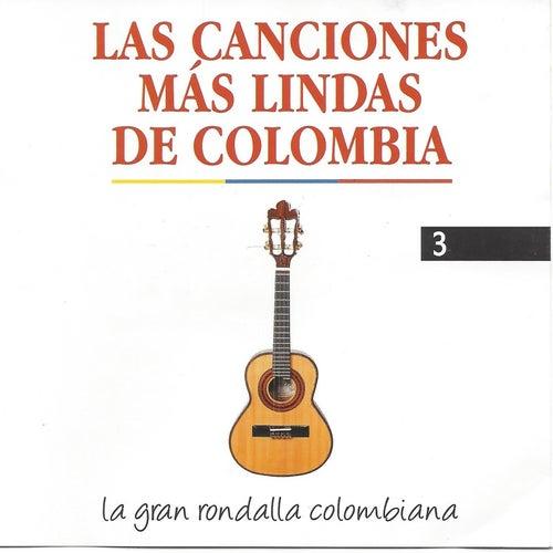 Las Canciones Más Lindas de Colombia, Vol. 3 de La Gran Rondalla Colombiana