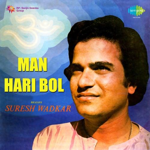 Man Hari Bol by Suresh Wadkar