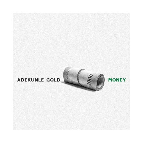 Money de Adekunle Gold